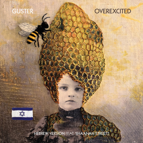 Overexcited (feat. Sha'anan Streett) (Hebrew Version) de Guster