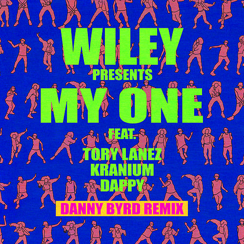 My One (Danny Byrd Remix) de Wiley