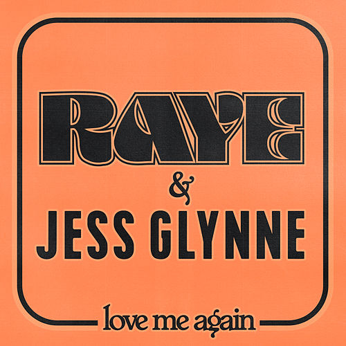 Love Me Again de Raye