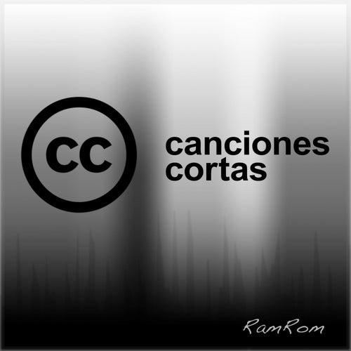 Canciones cortas by RamRom
