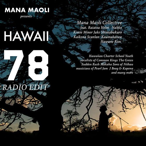 Hawaii 78: Song Across Hawaii (Radio Edit) de Mana Maoli Collective