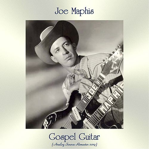 Gospel Guitar (Analog Source Remaster 2019) by Joe Maphis