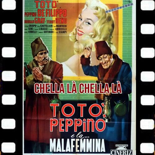 Chella Là Chella Là (Dal Film Totò Peppino e La Malafemmina 1956) by TOTO