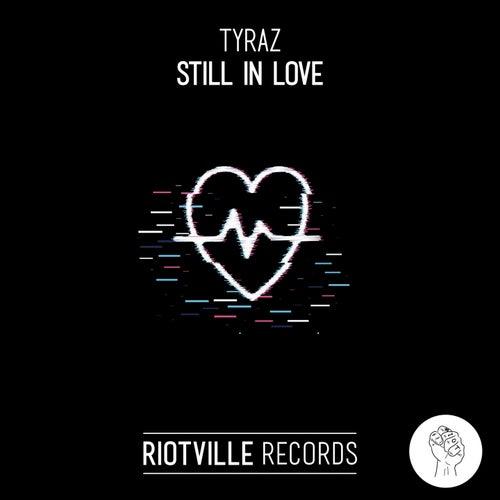 Still in Love by Tyraz