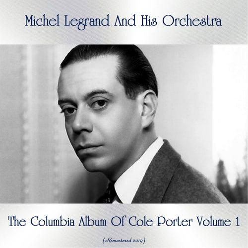 The Columbia Album Of Cole Porter Volume 1 (Remastered 2019) de Michel Legrand