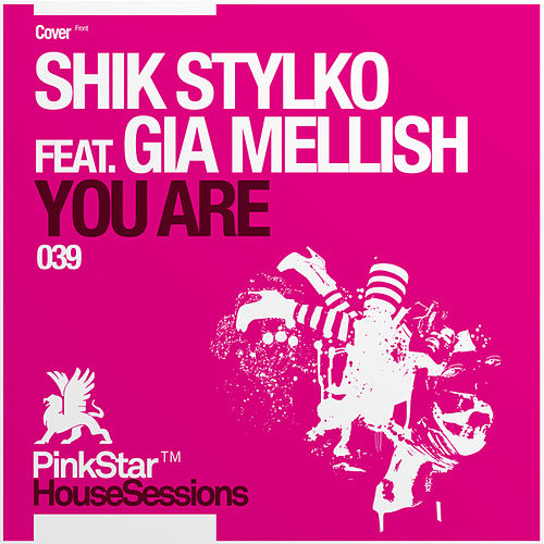 You Are [feat. Gia Mellish] von Shik Stylko