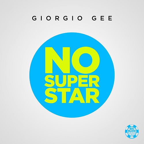 No Superstar by Giorgio Gee
