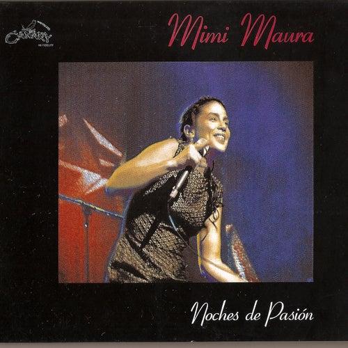 Noches de Pasión by Mimi Maura
