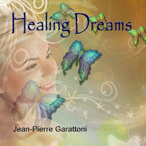 Healing Dreams by Jean-Pierre Garattoni