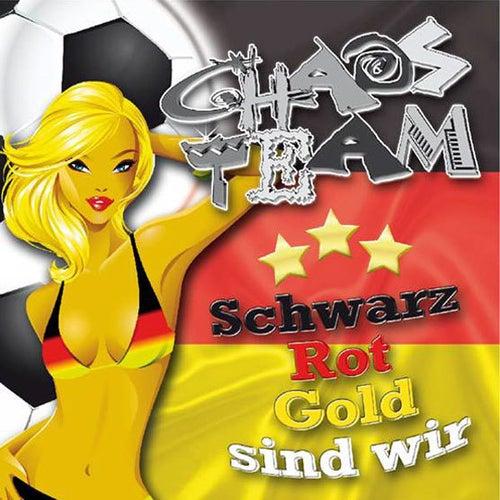 Schwarz, Rot, Gold sind wir von Chaos Team