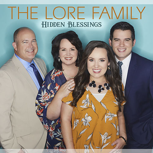 Hidden Blessings by The Lore Family