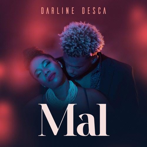 Mal by Darline Desca