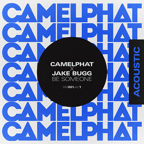Be Someone (Acoustic) von CamelPhat