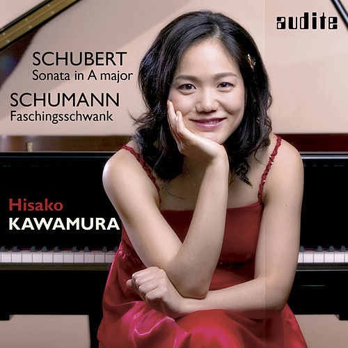 Hisako Kawamura plays Piano Works by Robert Schumann & Franz Schubert von 河村 尚子