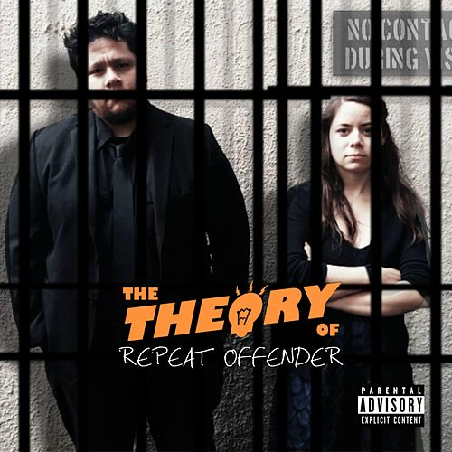 Repeat Offender by The Theory Of