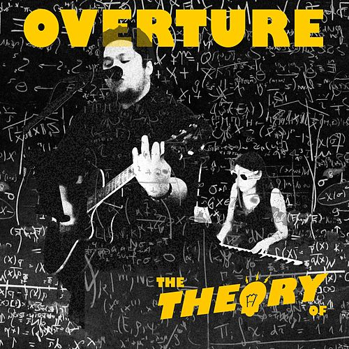 Overture by The Theory Of