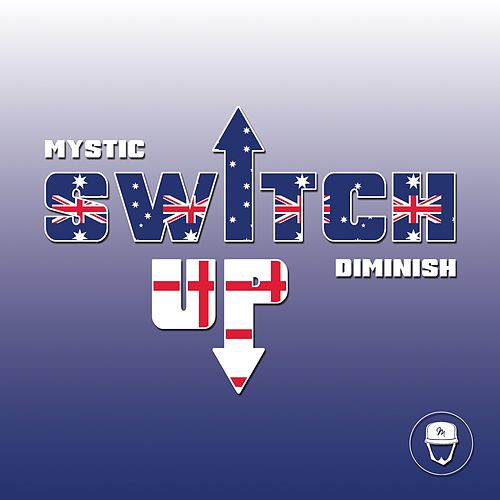 Switch Up by Mystic