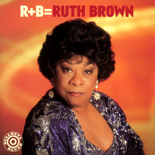 R+B=Ruth Brown von Ruth Brown