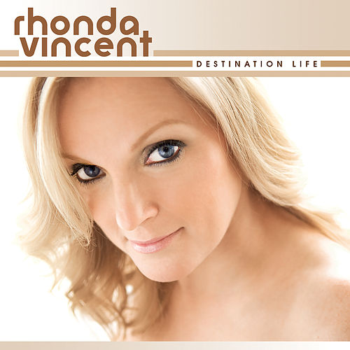 Destination Life de Rhonda Vincent