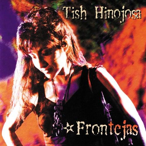 Frontèjas by Tish Hinojosa