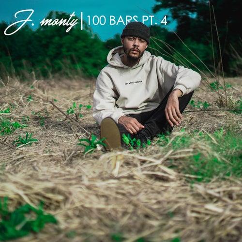 100 Bars Pt. 4 de J. Monty