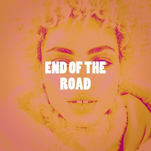 End of the Road by Various Artists