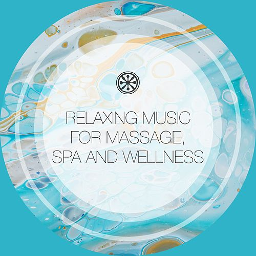 Relaxing Music for Massage, Spa and Wellness de Massage Tribe