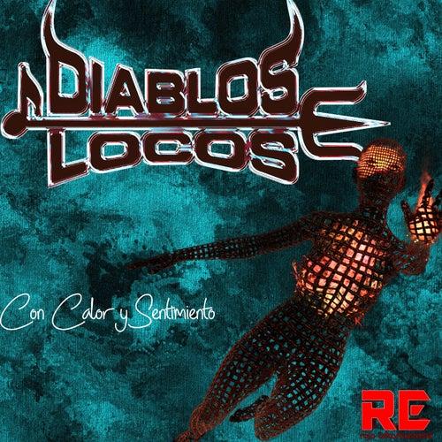 Con Calor y Sentimiento by Los Diablos Locos