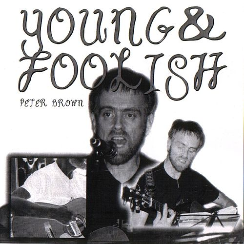 Young and Foolish von Peter Brown