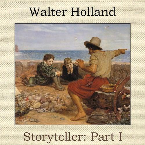 Storyteller, Pt. I von Walter Holland