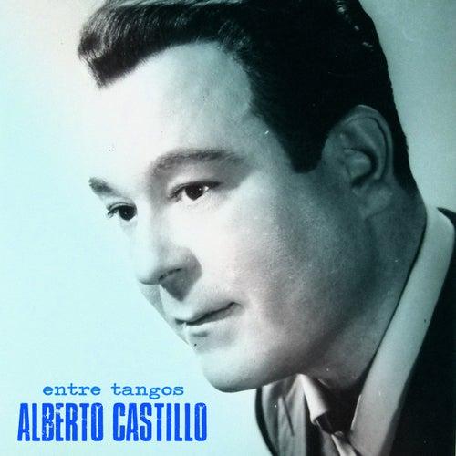Entre Tangos (Remastered) von Alberto Castillo