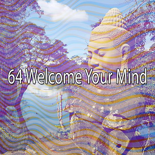 64 Welcome Your Mind by Asian Traditional Music