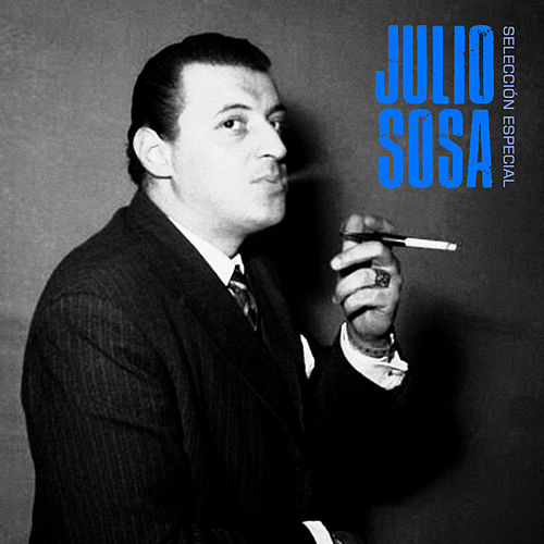 Selección Especial (Remastered) de Julio Sosa