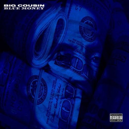 Blue Money - EP von Big Cousin