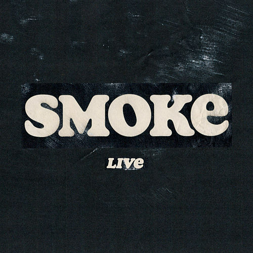 Smoke (Live) by Skinny Living