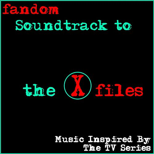 Soundtrack to the X-Files (Music Inspired by the TV Series) de Various Artists