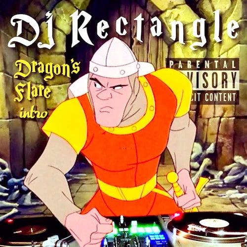 Dragon's Flare Intro de DJ Rectangle