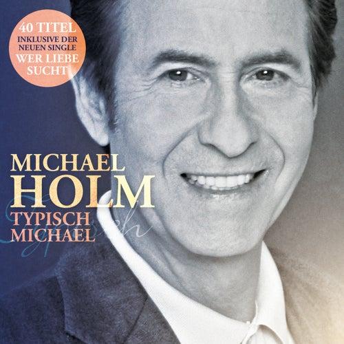 Typisch Michael by Michael Holm