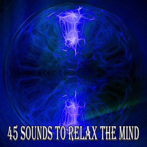 45 Sounds to Relax the Mind von massage