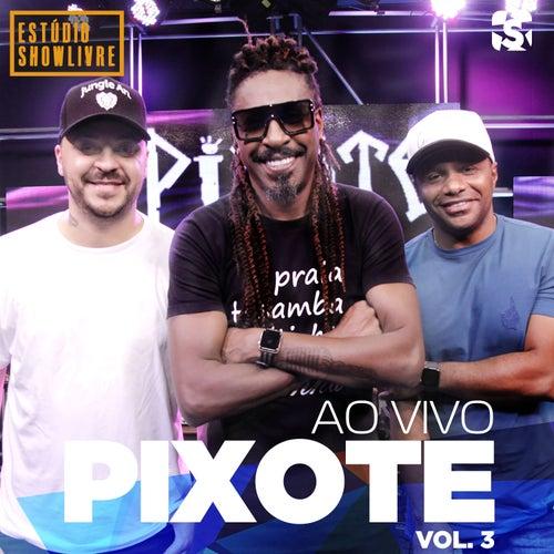 Pixote no Estúdio Showlivre (Ao Vivo) by Pixote