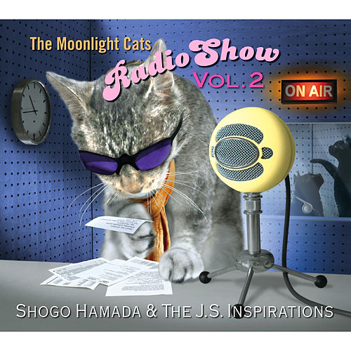 The Moonlight Cats Radio Show Vol. 2 von Shogo Hamada