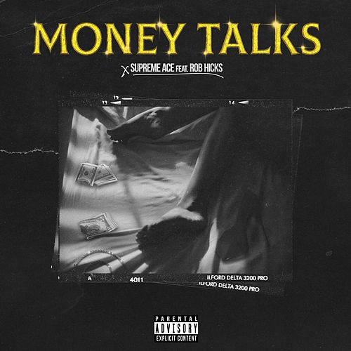Money Talks by Supreme Ace