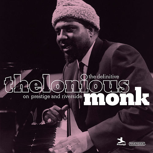 The Definitive Thelonious Monk On Prestige and Riverside by Thelonious Monk