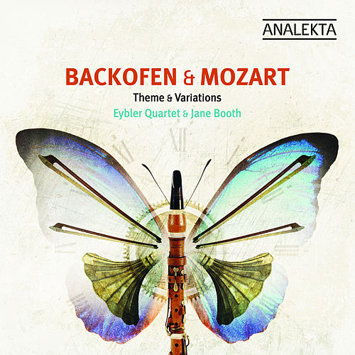 Backofen, Mozart: Themes & Variations de Eybler Quartet