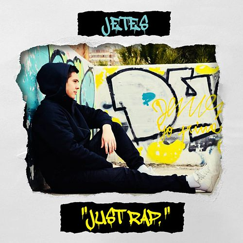 Just Rap by Jetes