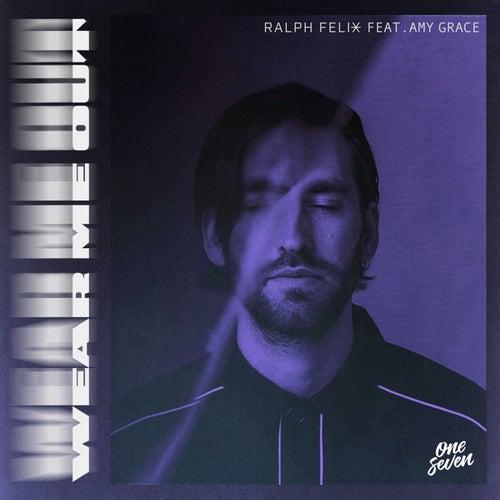 Wear Me Out von Ralph Felix