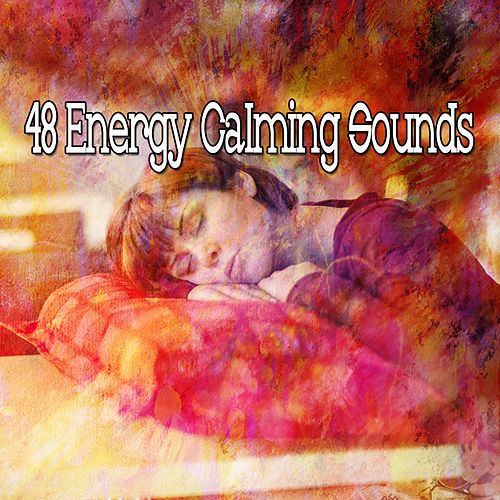 48 Energy Calming Sounds de S.P.A