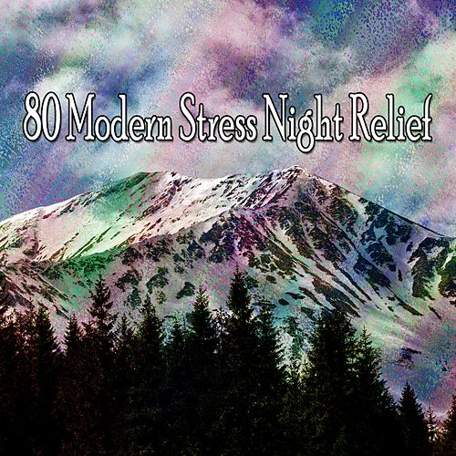 80 Modern Stress Night Relief von Rockabye Lullaby