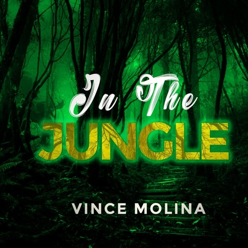 In the Jungle de Vince Molina