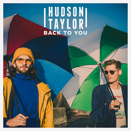 Back to You by Hudson Taylor